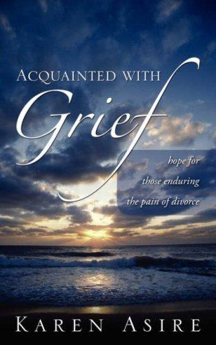 Acquainted With Grief