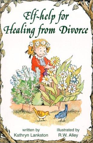 Healing from Divorce, Elf Help Book
